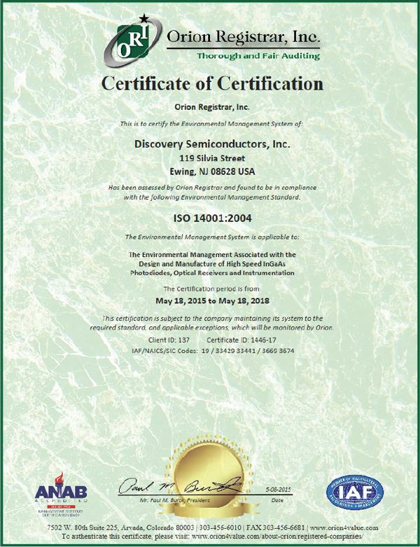 Discovery Semiconductors is an ISO 14001:2004 Certified Company