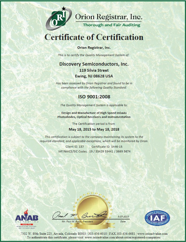Discovery Semiconductors is an ISO 9001:2008 Certified Company