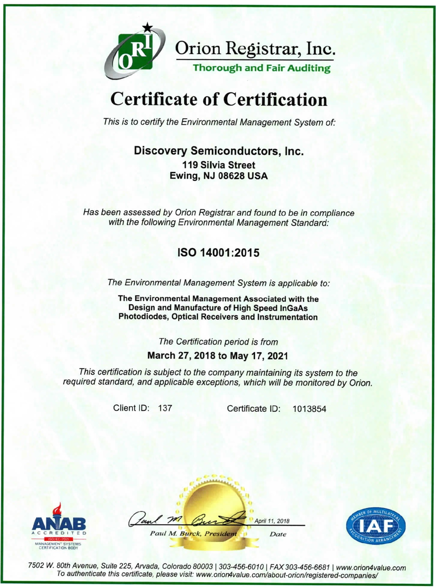 Discovery Semiconductors is an ISO 14001:2015 Certified Company